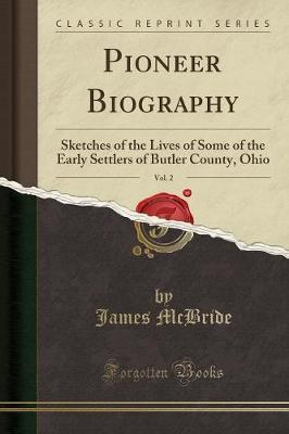 Pioneer Biography, Vol. 2 by James McBride
