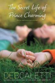The Secret Life of Prince Charming by Deb Caletti image