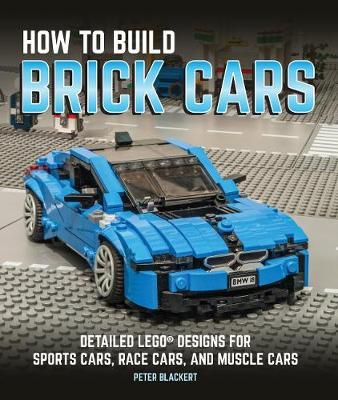 How To Build Brick Cars Peter Blackert Book On Sale Now At - Sports cars nz for sale