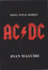 AC/DC by Joan Maguire