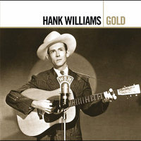 Gold by Hank Williams image