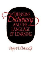 Johnson's Dictionary and the Language of Learning by Robert DeMaria