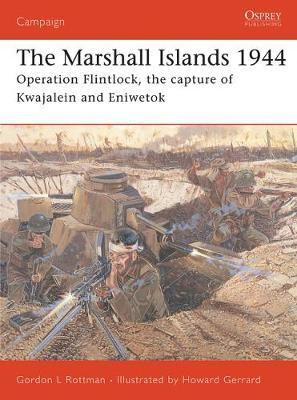 The Marshall Islands, 1944 by Gordon L. Rottman image