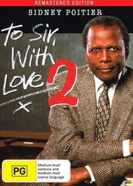 To Sir With Love II - Digitally Re-mastered on DVD