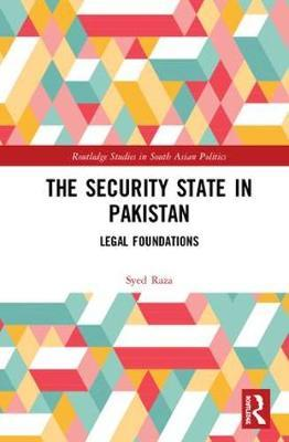 The Security State in Pakistan by Syed Sami Raza image