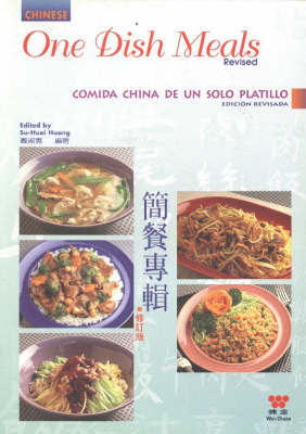 Chinese One Dish Meals by Huang Su- Huei