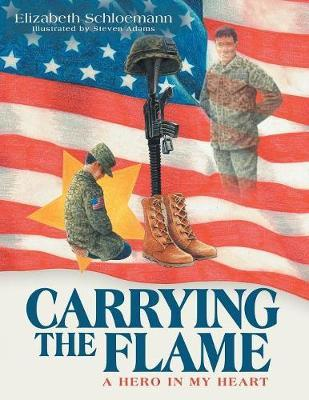 Carrying the Flame by Elizabeth Schloemann