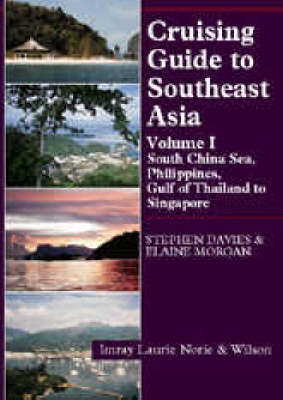 Cruising Guide to South East Asia: v. 1 by Stephen Davies image