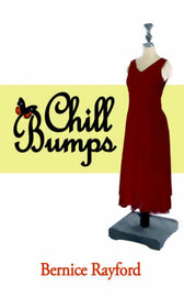 Chill Bumps by Bernice Rayford image