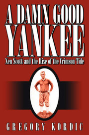 A Damn Good Yankee by Gregory, Kordic image