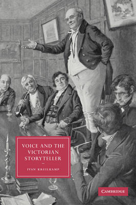 Voice and the Victorian Storyteller by Ivan Kreilkamp image