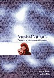 Aspects of Asperger's by Maude Brown