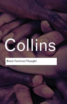 Black Feminist Thought by Patricia Hill Collins image