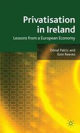 Privatisation in Ireland by Donal Palcic