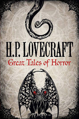 H. P. Lovecraft: Great Tales of Horror by H.P. Lovecraft image