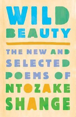 Wild Beauty by Ntozake Shange