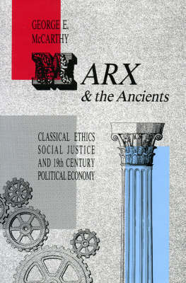 Marx and the Ancients by George E McCarthy image