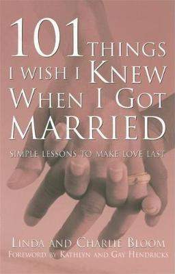 101 Things I Wish I Knew When I Got Married by Linda Bloom image