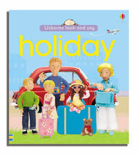 Usborne Look and Say Holiday by Felicity Brooks image