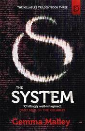 The System by Gemma Malley