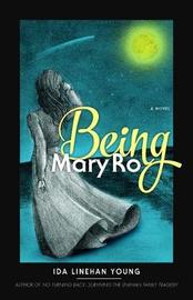Being Mary Ro by Ida Linehan Young image
