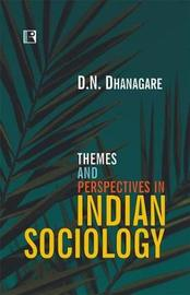 Themes and Perspectives in Indian Sociology by D. Dhanagre image