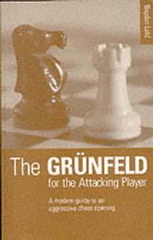 The Grunfeld for the Attacking Player by Bogdan Lalic image