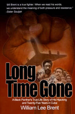 Long Time Gone by William Lee Brent image