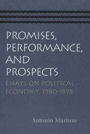 Promises, Performance and Prospects by Antonio Martino image