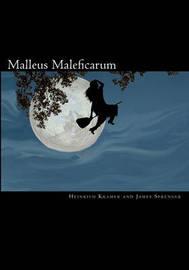 Malleus Maleficarum by Heinrich Kramer