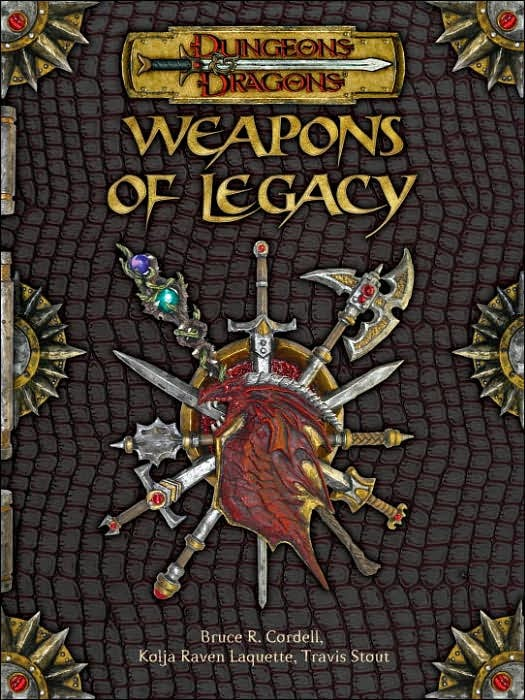 Dungeons & Dragons: Weapons of Legacy by Bruce R. Cordell