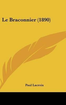 Le Braconnier (1890) by Paul LaCroix