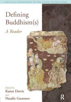 Defining Buddhism(s) by Karen Derris