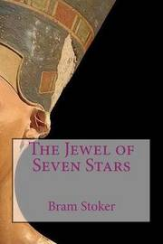 The Jewel of Seven Stars by Bram Stoker image