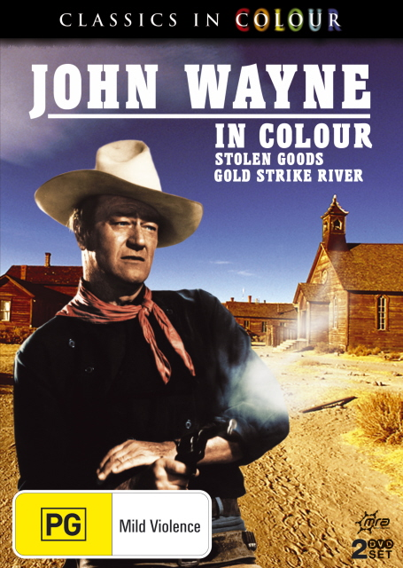 John Wayne In Colour - Stolen Goods / Gold Strike River (Classics In Colour) (2 Disc Set) on DVD image