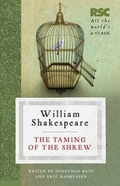 The Taming of the Shrew by Eric Rasmussen