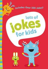 Lots of Jokes for Kids by Zondervan