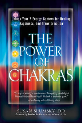 Power of Chakras by Susan G. Shumsky