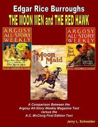 The Moon Men and the Red Hawk by Jerry L Schneider