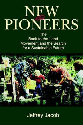 New Pioneers by Jeffrey Carl Jacob