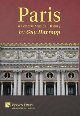 Paris, a Concise Musical History by Guy Hartopp image