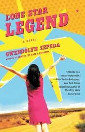 Lone Star Legend by Gwendolyn Zepeda image