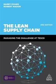 The Lean Supply Chain by Barry Evans