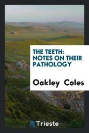 The Teeth by Oakley Coles image