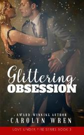 Glittering Obsession by Carolyn Wren image
