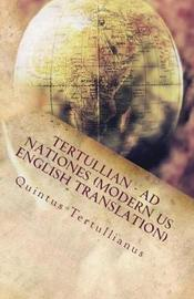 Ad Nationes by . Tertullian