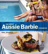 The Great Aussie Barbie Cookbook by Kim Terakes image