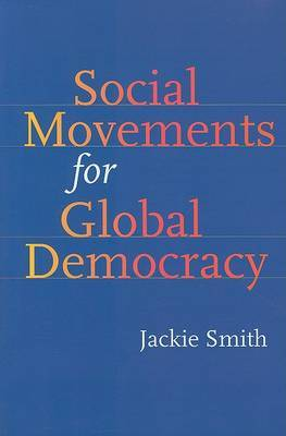 Social Movements for Global Democracy by Jackie Smith image
