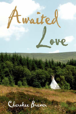 Awaited Love by Cherokee Brewer