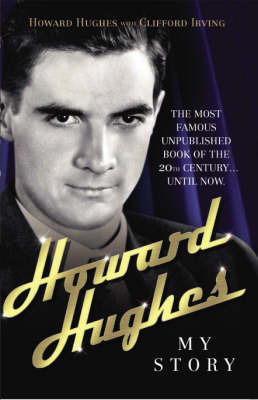 Howard Hughes by Howard Hughes